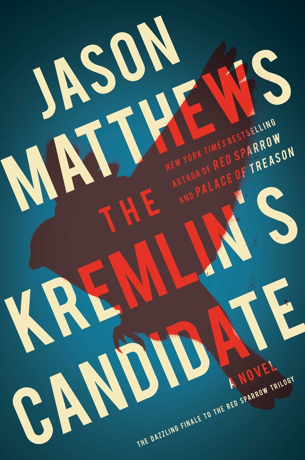 The Kremlin's Candidate by Jason Matthews.jpg
