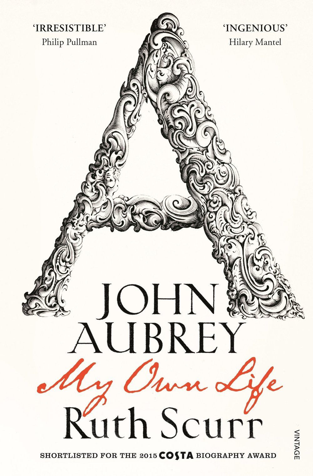 John Aubrey My Own Life by Ruth Scurr cover 2.jpg