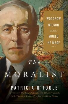 Woodrow Wilson The World He Made.jpg