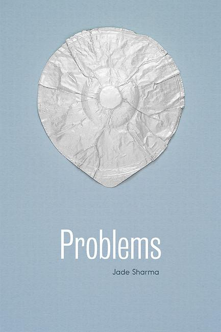 Problems by Jade Sharma.jpg