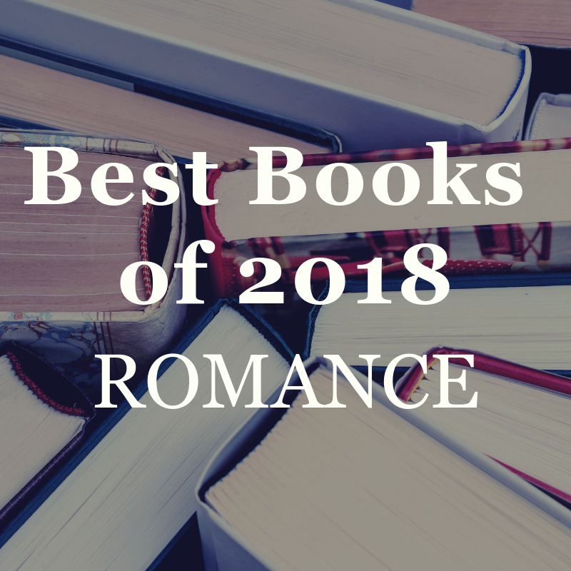 The Best Books of 2018: Romance! — Open Letters Review