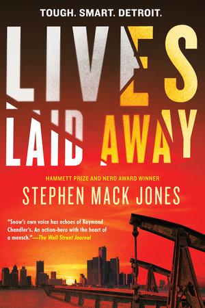 Lives Laid Away by Stephen Mack Jones.jpeg