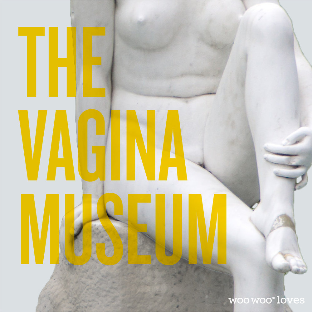 THE VAGINA MUSEUM - The world's first project to create a physical space wholly dedicated to the vagina!