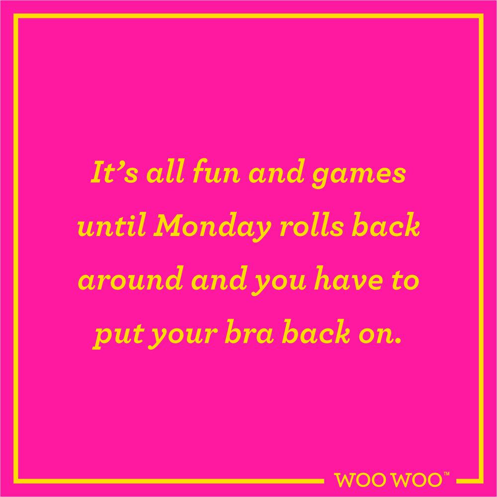 WooWoo_Fun_Monday_Motivation_Quote_Fun_Games_Monday_Bra