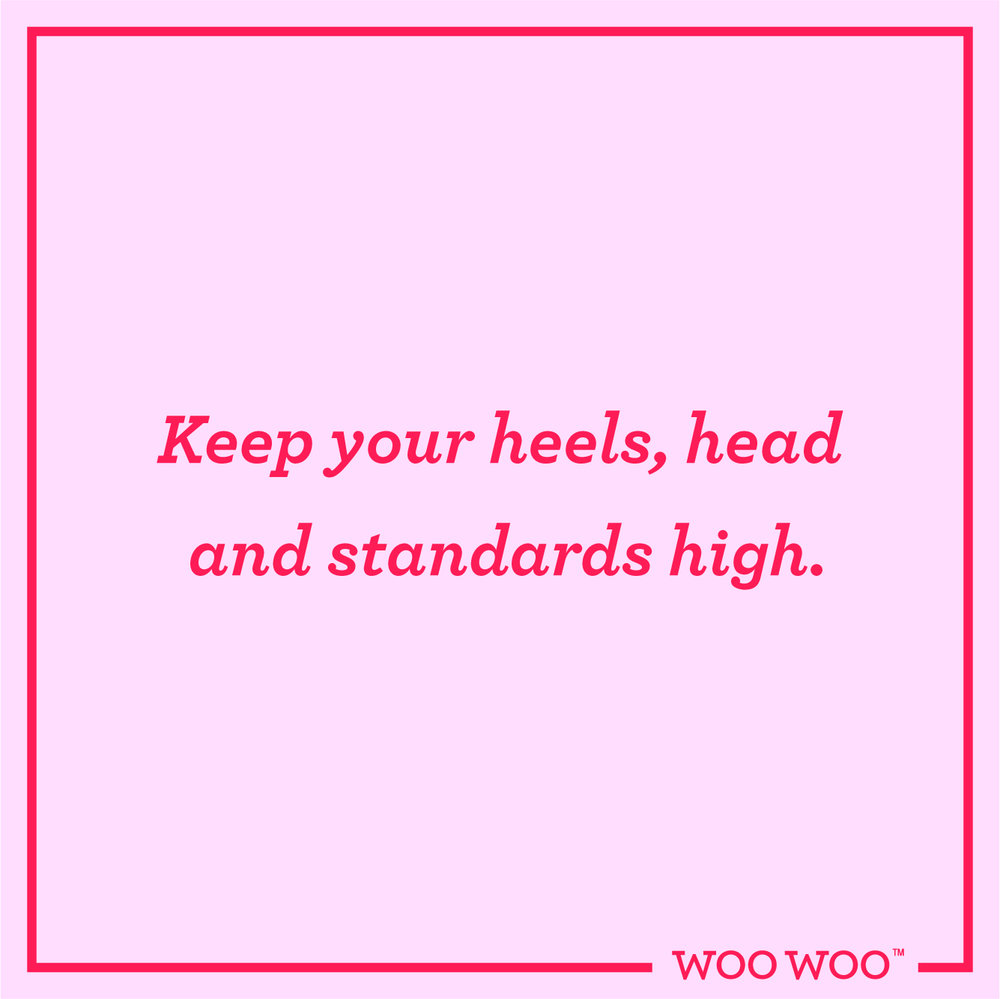 WooWoo_Fun_Monday_Motivation_Quote_Heels_Head_Standards_High