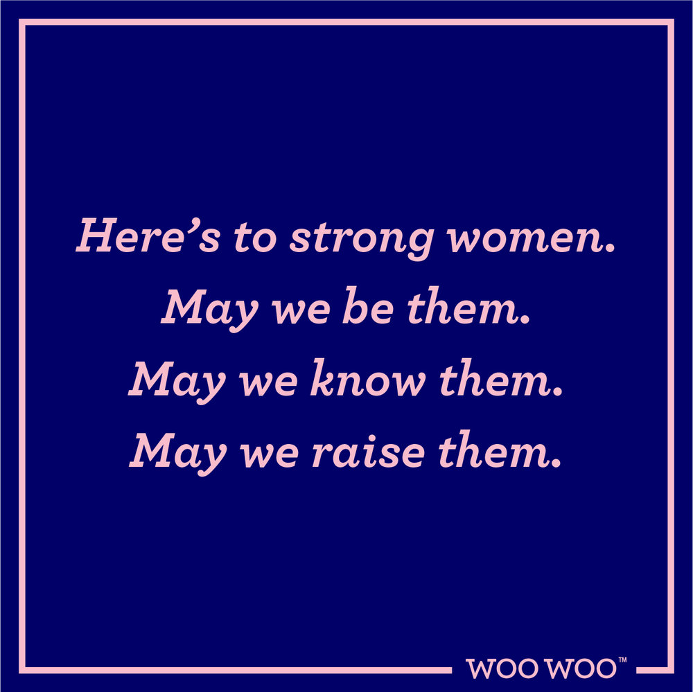 WooWoo_Fun_Monday_Motivation_Quote_May_We_Be_Know_Raise_Women