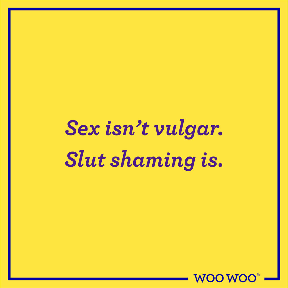 WooWoo_Fun_Monday_Motivation_Quote_Sex_Slut_Shaming_Vulgar