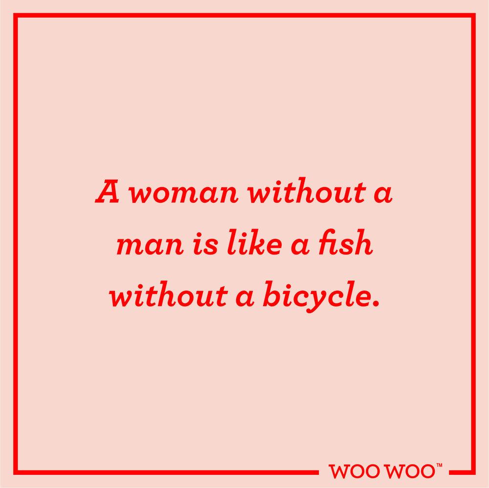 WooWoo_Fun_Monday_Motivation_Quote_Woman_No_Man_Fish_No_Bicycle