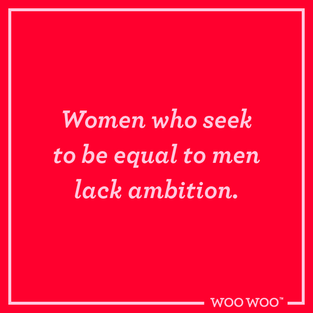WooWoo Fun_Monday_Motivation_Quote_Women_Equal_Men_Lack_Ambition