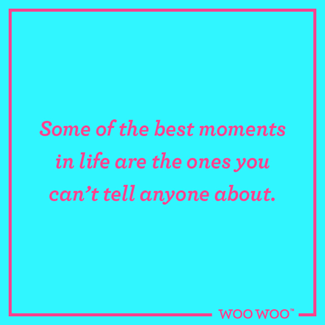 WooWoo_Fun_Friday_Quote_Best_Moments_Are_Secret