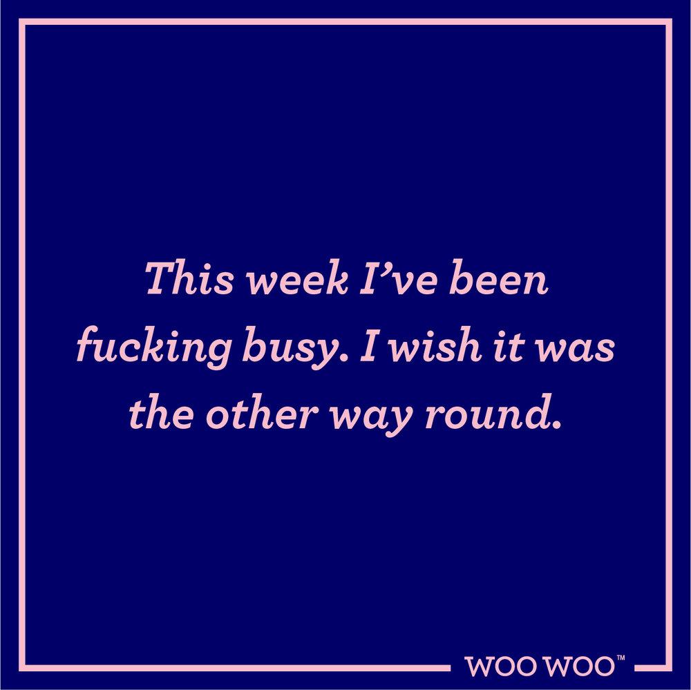 WooWoo_Fun_Friday_Quote_Busy_Fucking_Week