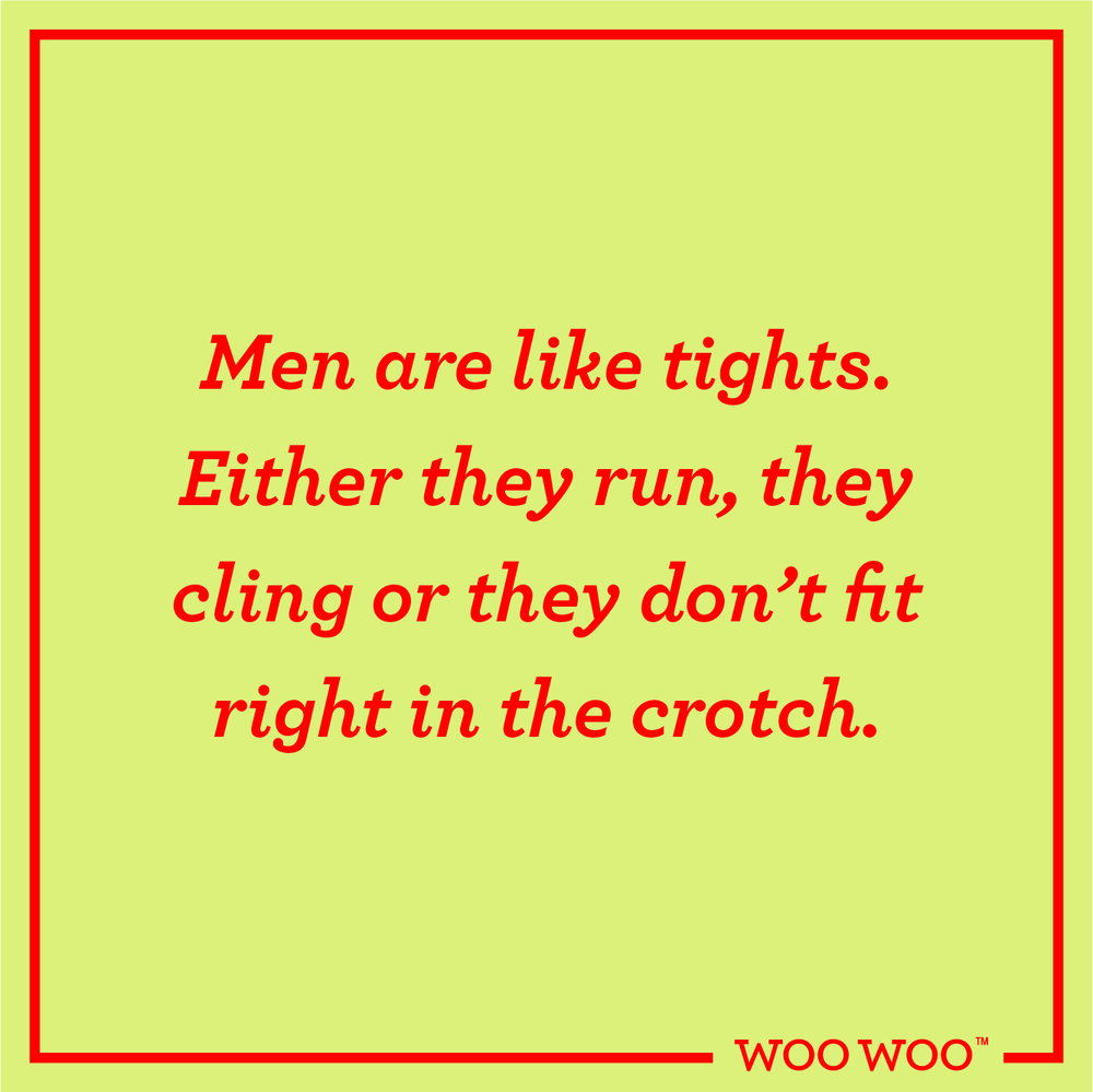 WooWoo_Fun_Friday_Quote_Men_Are_Like_Tights