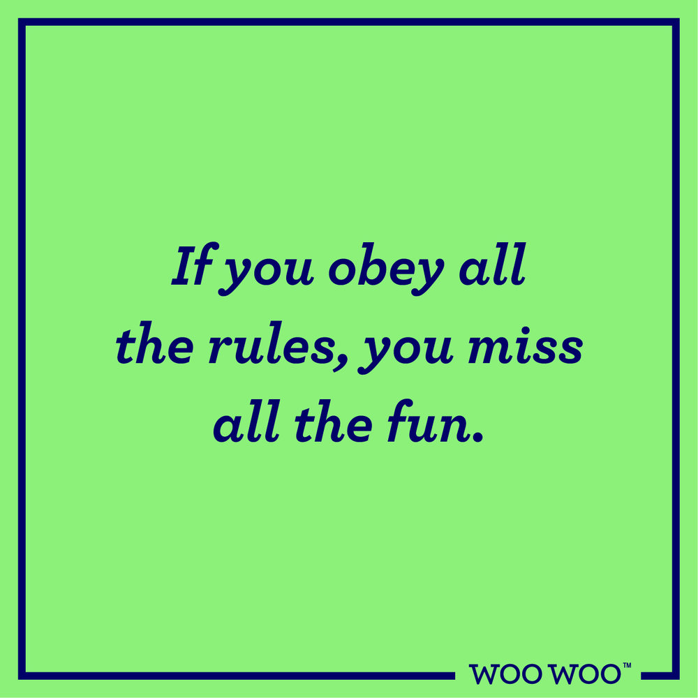WooWoo_Fun_Friday_Quote_Obey_Rules_Miss_Fun