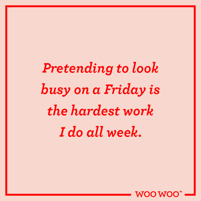 WooWoo_Fun_Friday_Quote_Pretending_To_Look_Busy_Friday