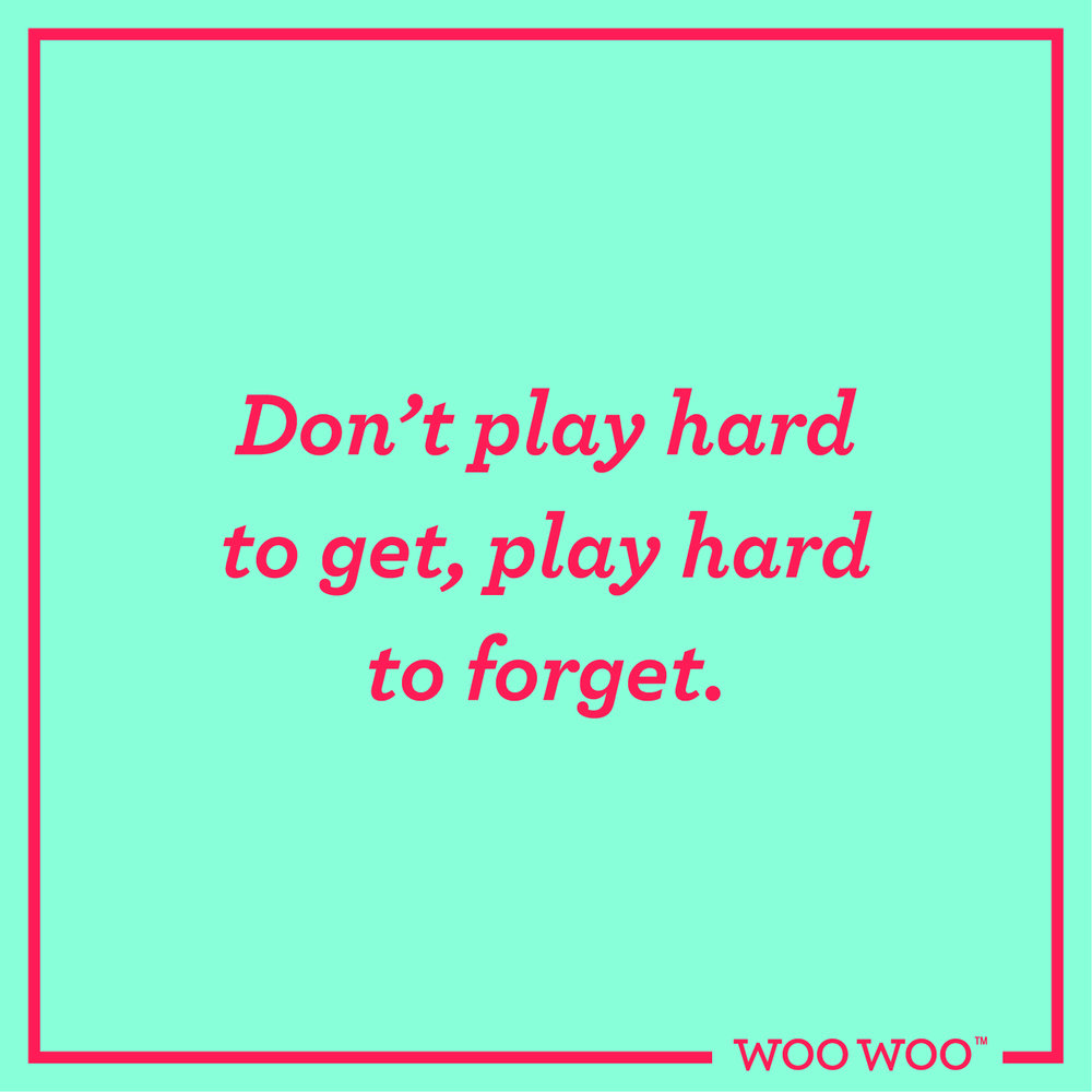 WooWoo_Fun_Friday_Quote_Play_Hard_To_Forget
