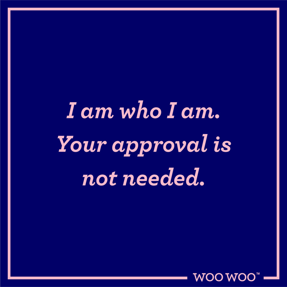 WooWoo_Fun_Monday_Motivation_Quote_Approval_Not_Needed