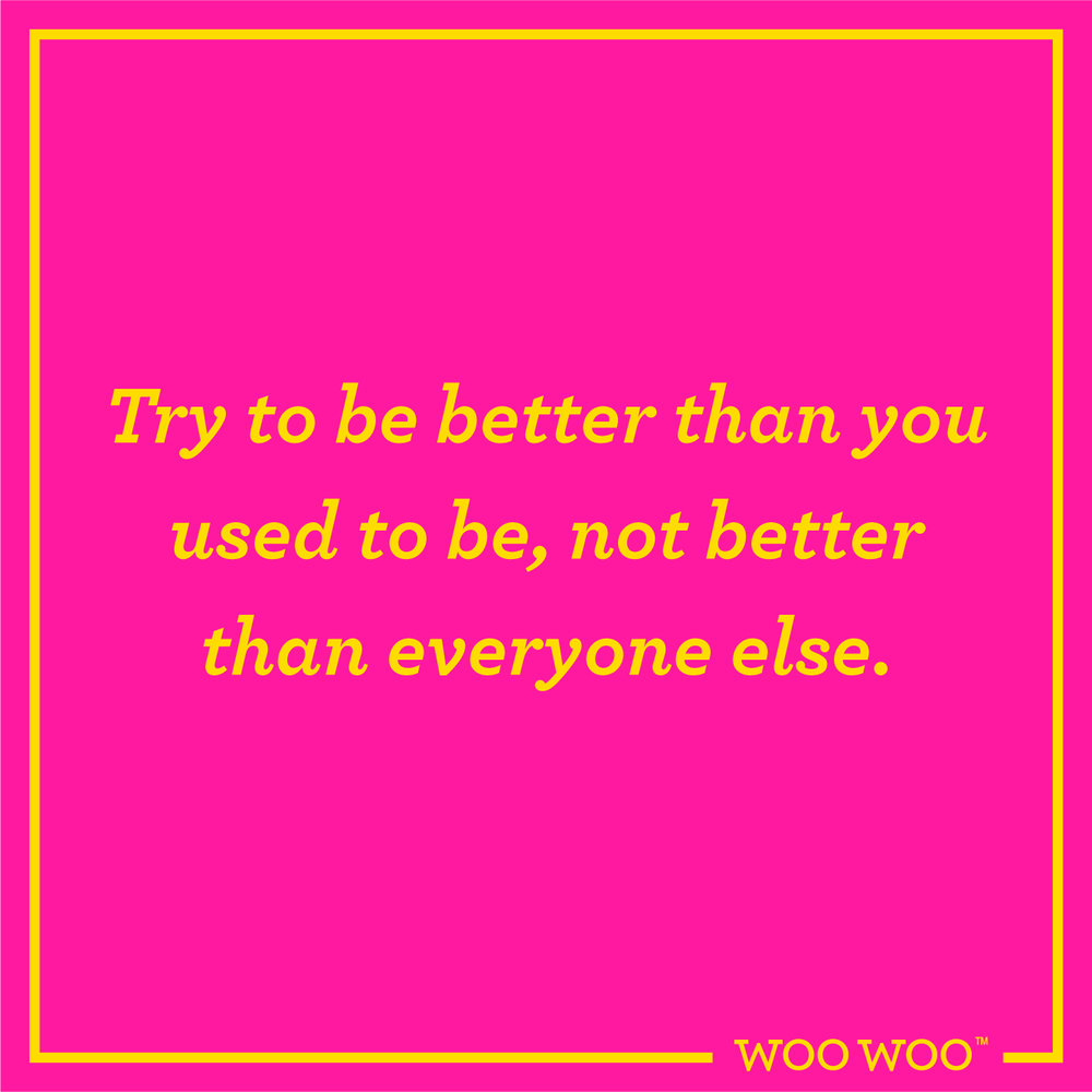 WooWoo_Fun_Monday_Motivation_Quote_Better_Than_You_Used_To_Be
