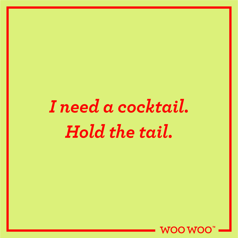 WooWoo_Fun_Friday_Quote_Cocktail_No_Tail.jpg