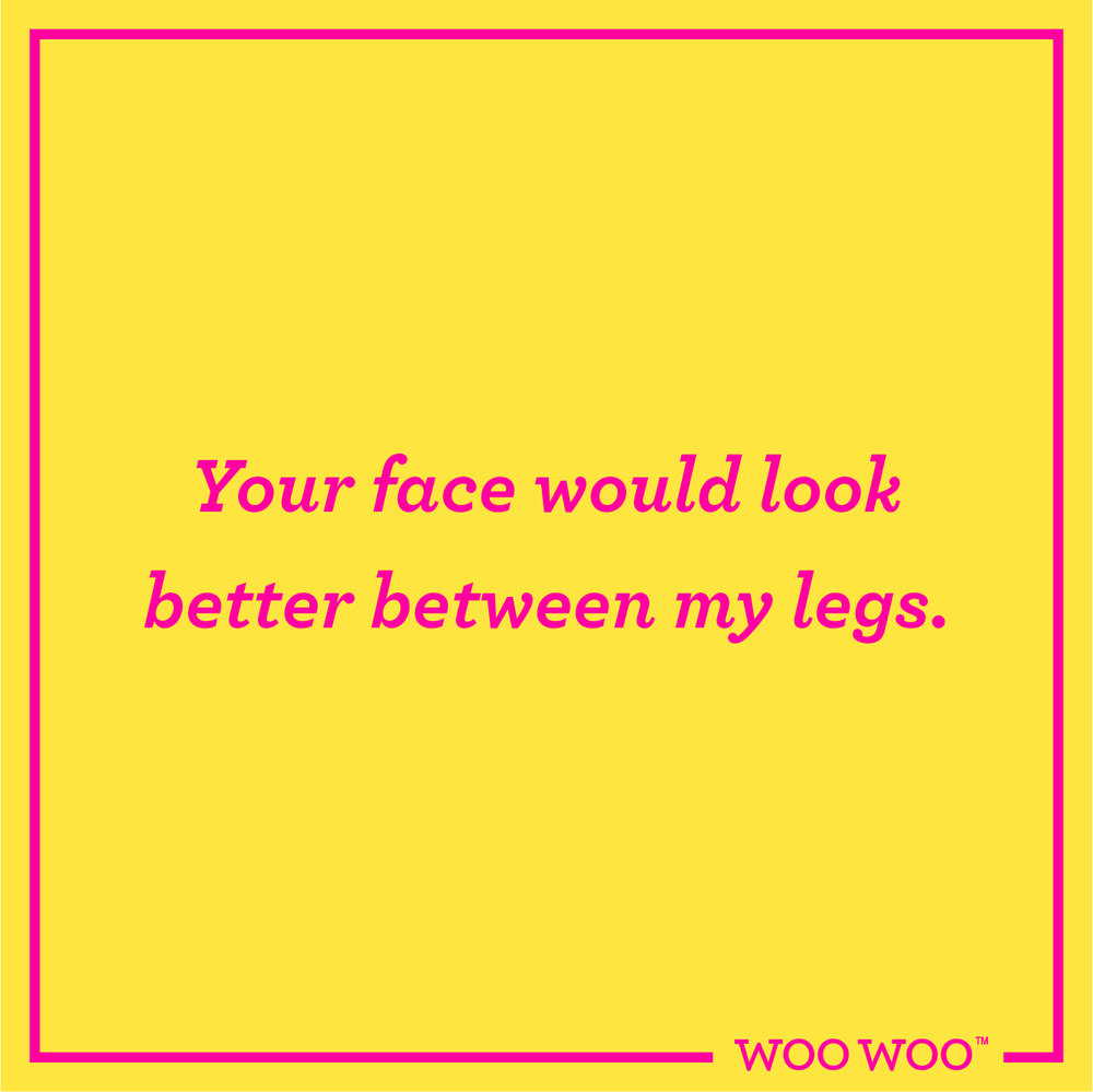 WooWoo_Fun_Friday_Quote_Face_Between_My_Legs