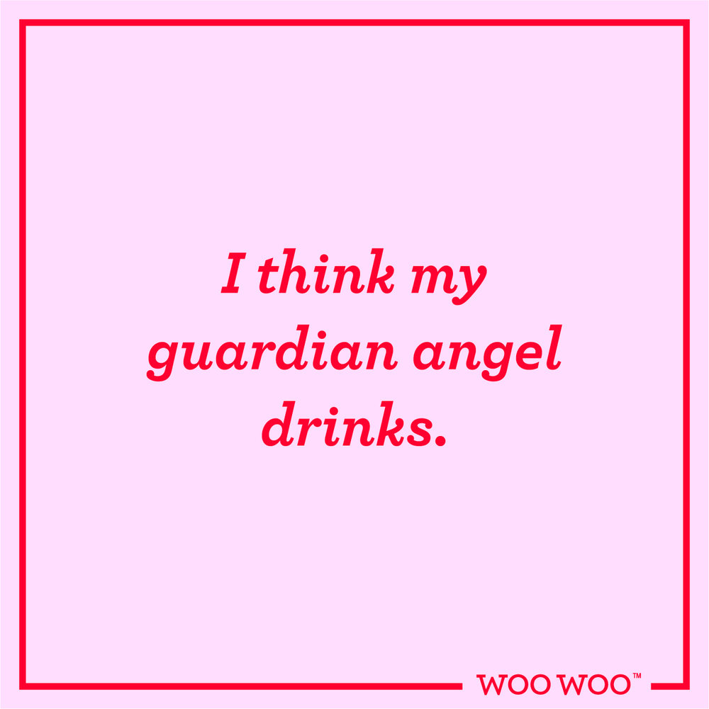 WooWoo_Fun_Friday_Quote_Guardian_Angel_Drinks