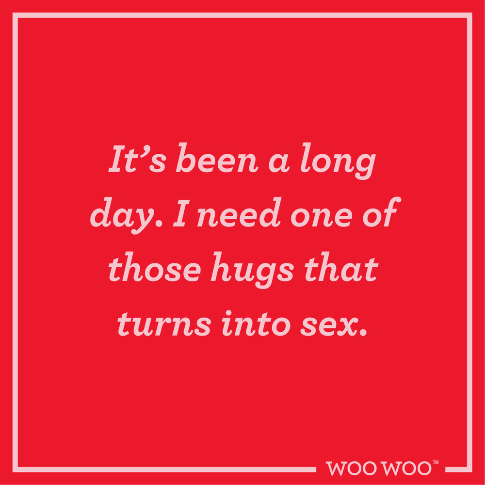 WooWoo_Fun_Friday_Quote_Hugs_Into_Sex