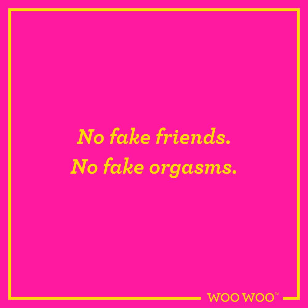 WooWoo_Fun_Friday_Quote_Fake_Friends_Fake_Orgasms