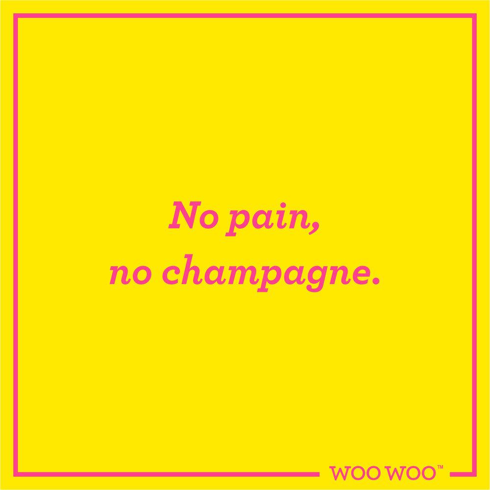 WooWoo_Fun_Friday_Quote_No_Pain_No_Champagne.jpg