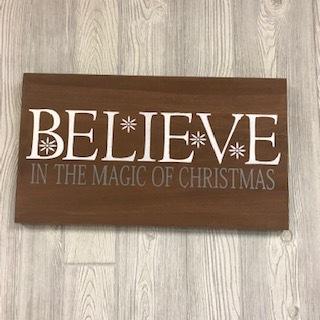 "$45 | Believe | 20""x11.25"""