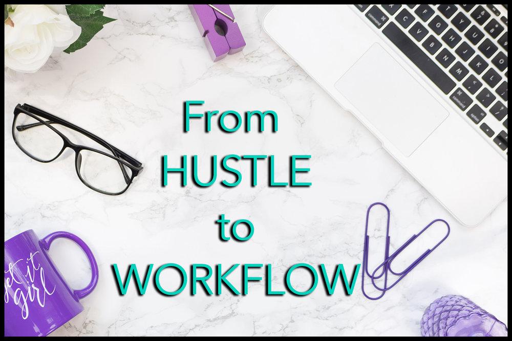 hustletoworkflow.jpg