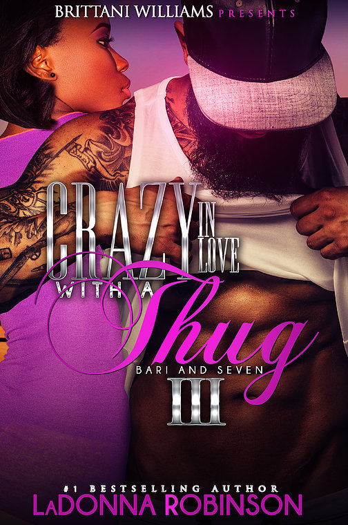 Crazy In Love With A Thug 3