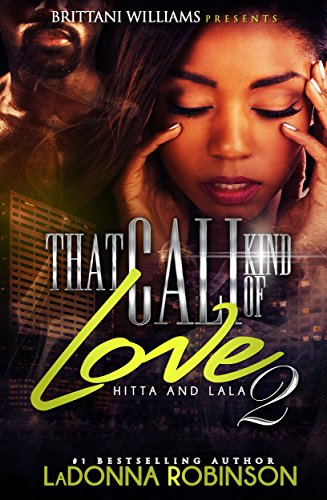 That Cali Kind of Love 2 by Ladonna Robinson
