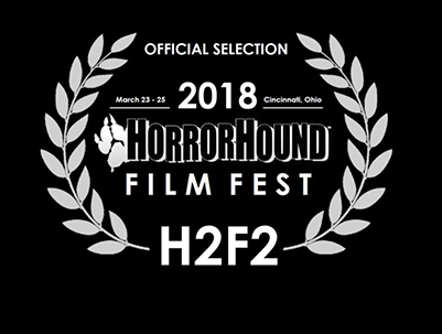 HORROR HOUND FILM FESTIVAL - Playing with The HatredFriday, March 23rd • 8:00pmNOMINATION:Best Actor (JJ JOHNSTON)