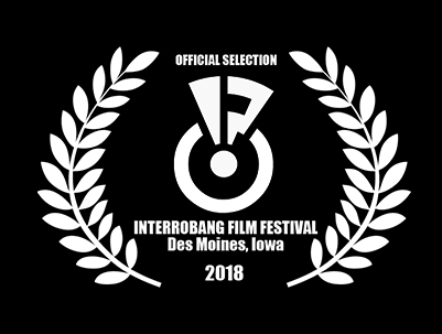 INTERROBANG FILM FESTIVAL - Part of the Des Moines Arts Festival.Short Film Selection Three. June 22, 2018 3:30PM. AWARD:Best Narrative Short