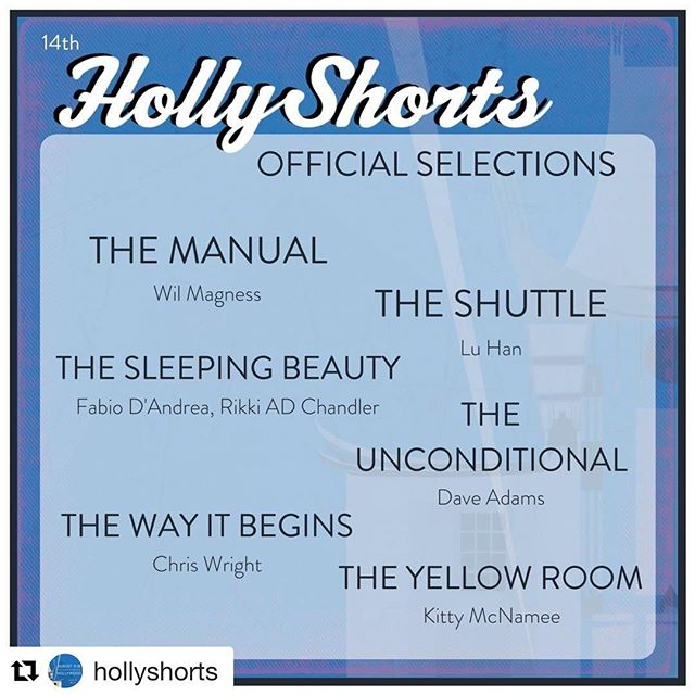 #Repost @hollyshorts with @get_repost ・・・ Excited to announce our #HSFF18 Official Selections! ⠀⠀⠀⠀⠀⠀⠀⠀⠀ .⠀⠀⠀⠀⠀⠀⠀⠀⠀ #TheManual, #TheShuttle, #TheSleepingBeauty, #TheUnconditional, #TheWayItBegins, #TheYellowRoom ⠀⠀⠀⠀⠀⠀⠀⠀⠀ . ⠀⠀⠀⠀⠀⠀⠀⠀⠀ #officialselection #congratulations #officialselections #FilmFestival #filmfestivallife #filmmakers #filmmaker #filmmakinglife #filmfest #HollyShorts #HSFF #HollyShortsFilmFestival #actorslife
