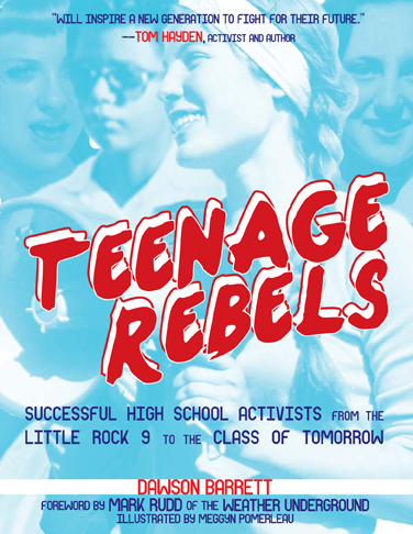 Teenage Rebels -  Microcosm Publishing (2015)
