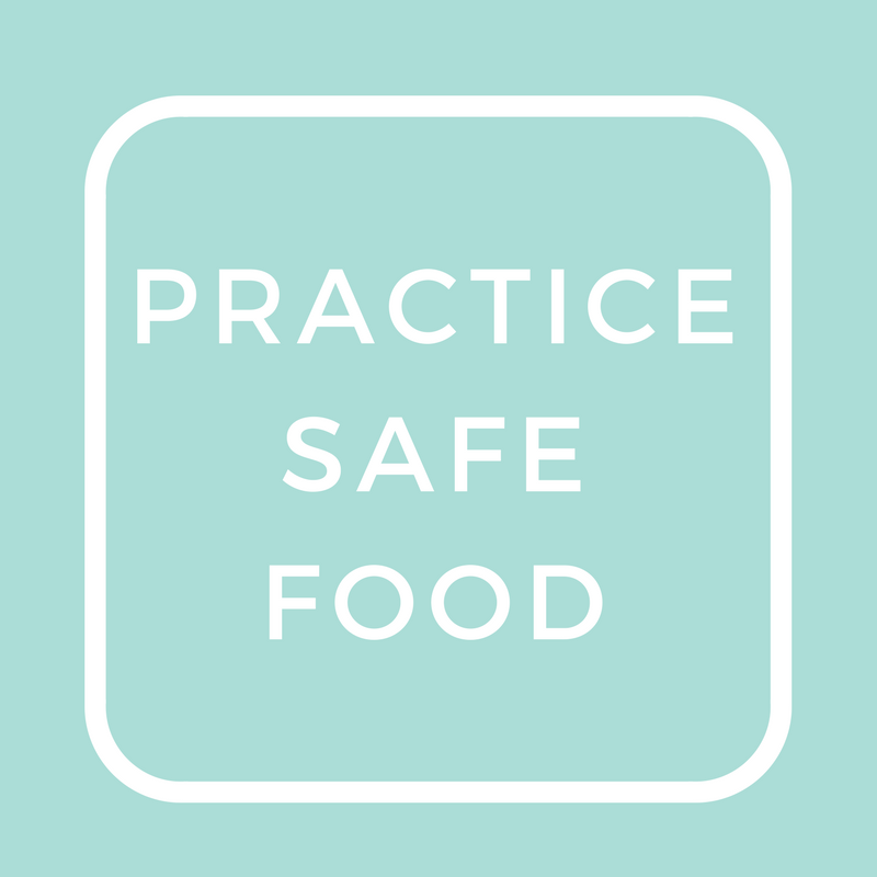 PRACTICE SAFE FOOD.png