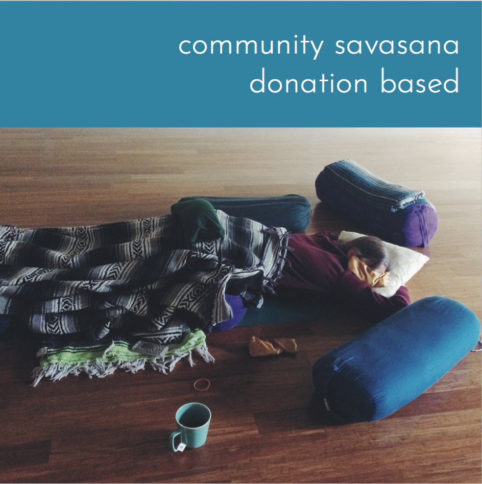 community savasana at abide yoga - Never underestimate the power of taking a midday rest. Rest helps us to process all that happens to us, all that we do and feel.Community savasana is here! From 1-3PM on Friday, May 25th, drop in, pull up some bolsters, blankets, sandbags, and a cup of tea, and REST. You might even bring a journal to help you process what comes up while you're still and quiet.Gwendolyn Hashimoto and Hope Hamling Hood will be there to help you get comfortable and to give you a little bit of hands-on support to bring you to a state of ease.By donation, suggested $15-20, but nobody will be turned away for financial reasons.Drop ins are welcome, no reservation required, but if you'd like to let us know that you're coming you can reserve your spot by clicking on the photo to register.