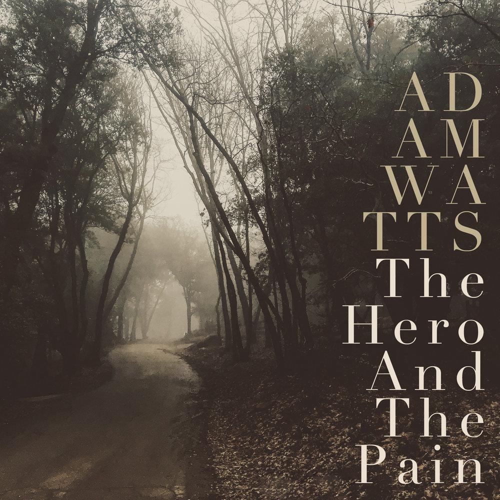 The Hero And The Pain-Adam Watts (Cover).jpg