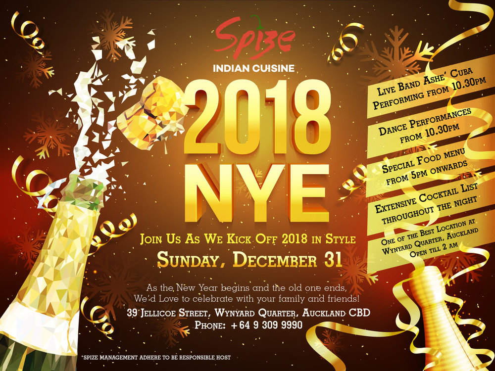As the New Year begins  And the old one ends, We'd Love to celebrate  With your family and friends!  Join Us As We Kick Off 2018 in Style Sunday, December 31 @ SPIZE till Monday 2am. 39 Jellicoe Street Wynyard Quarter Auckland CBD Phone: +64 9 309 9990