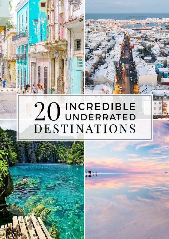 20 Underrated Destinations