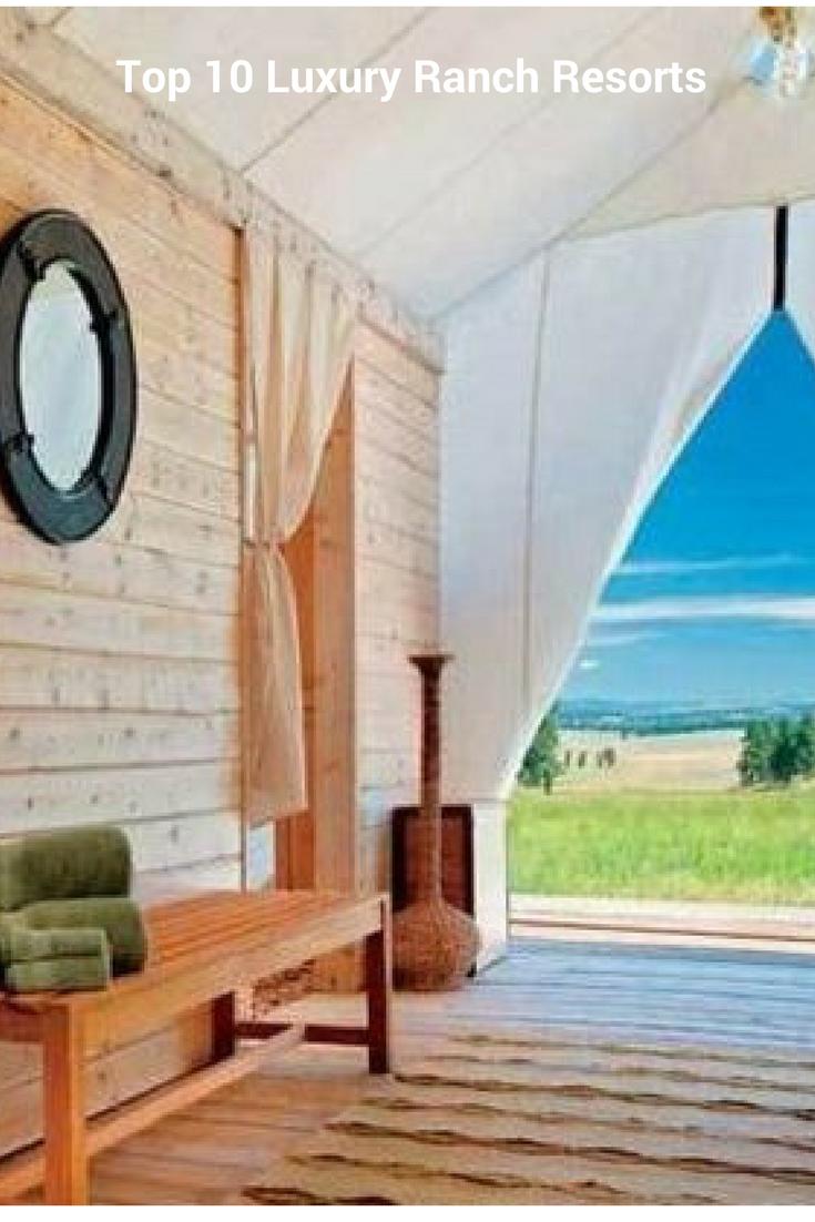 Top 10 Luxury Ranch Resorts