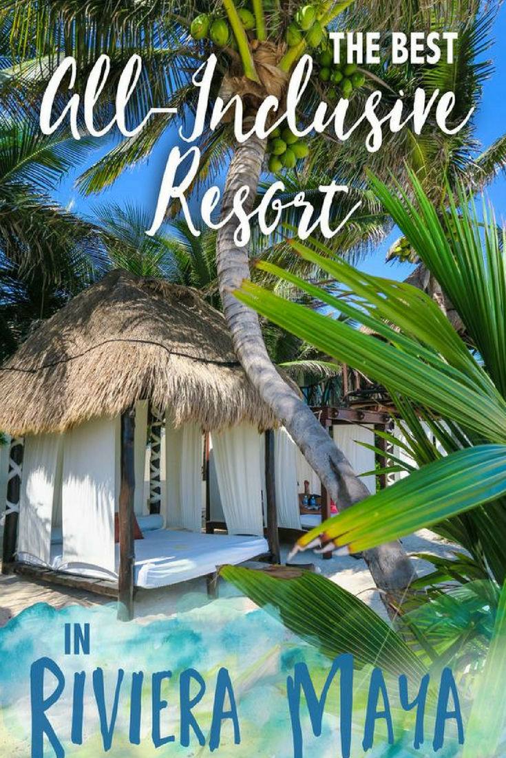 Best All-Inclusive Resorts in Riviera Maya Mexico
