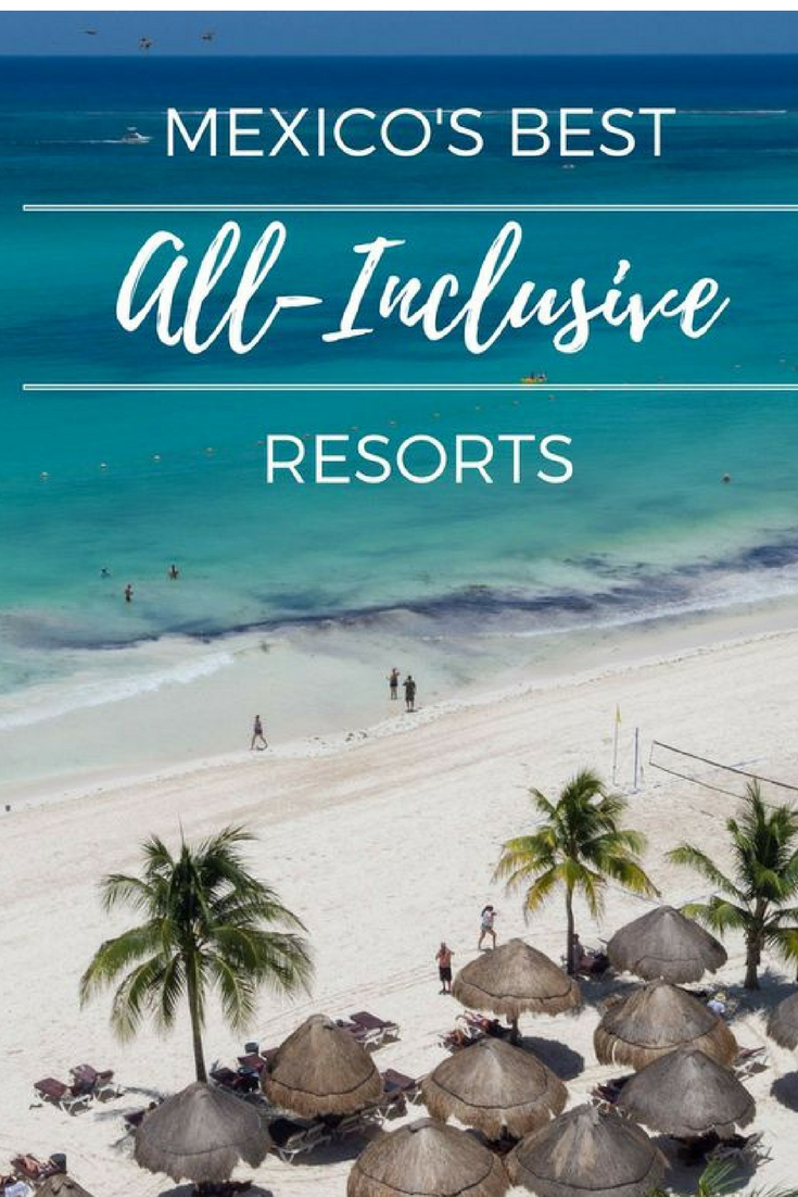 Mexico's Best All-Inclusive Resorts