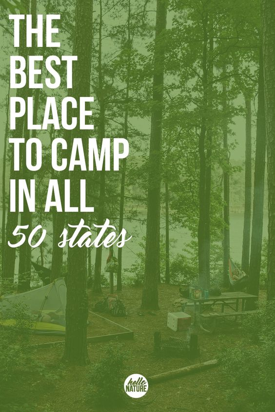 The Best Places to Camp in all 50 States