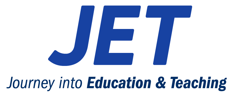 JET Journey into Education & Teaching