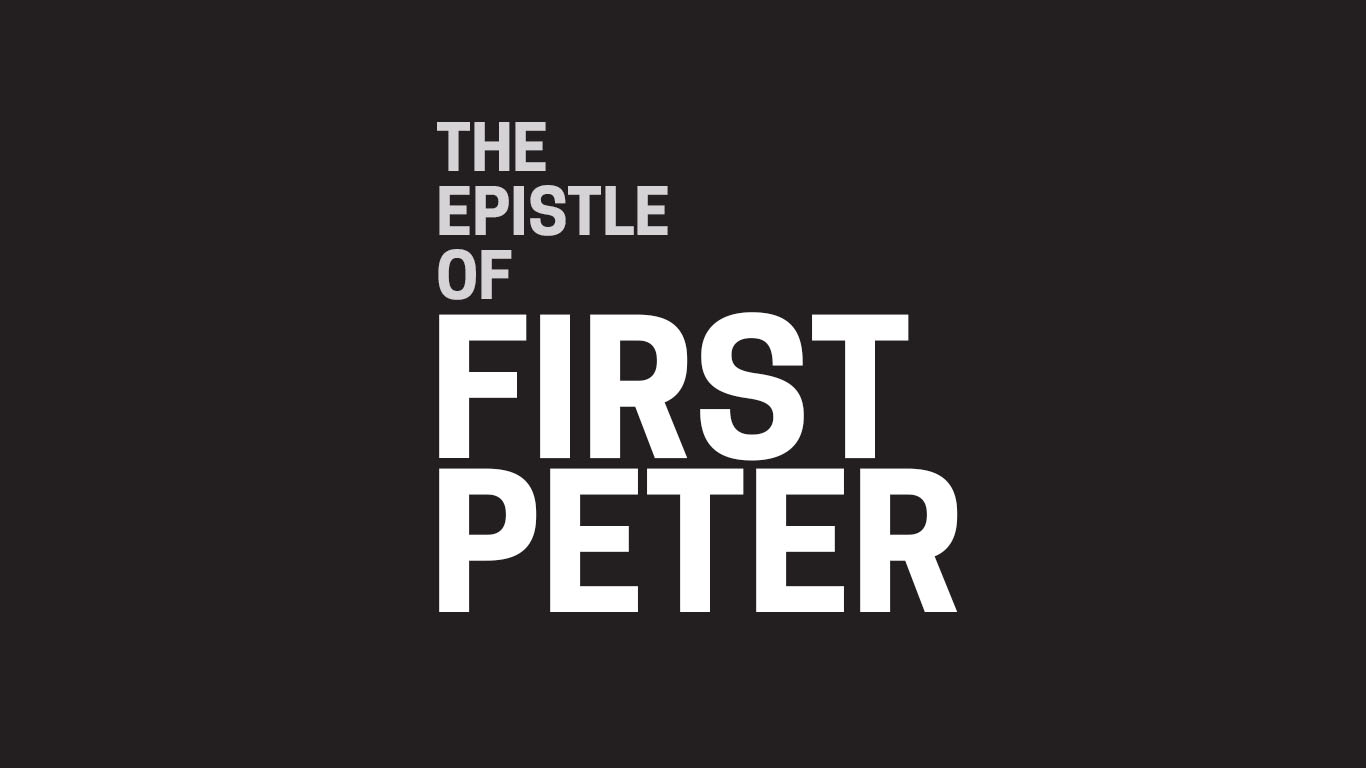 The Epistle Of First Peter Community Bible Church