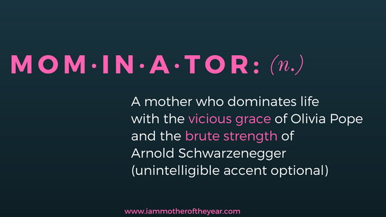 Mom·in·a·tor-.png