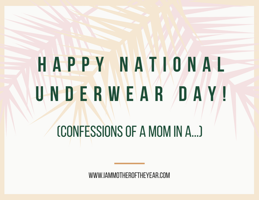 happy national underwear day.png