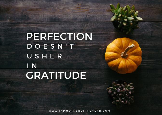 perfection doesn't usher ingratitude.png