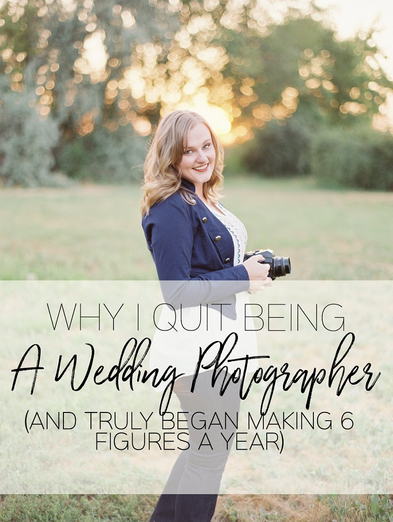 Quit being a wedding photographer